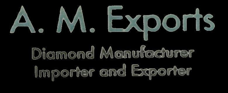 A.M. Exports Surat Mumbai Diamond Merchants